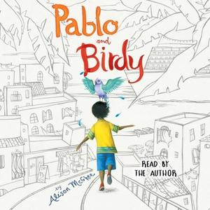 «Pablo and Birdy» by Alison McGhee