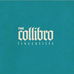 Lis Er Stille - The Collibro (2010)