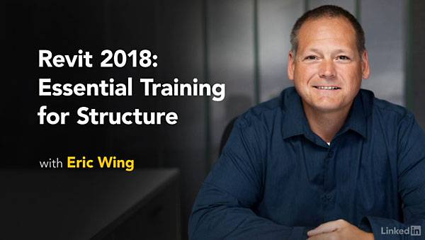 Lynda - Revit 2018: Essential Training for Structure