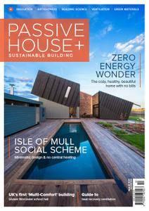Passive House+ UK - Issue 23 2017