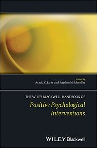 The Handbook of Positive Psychological Interventions