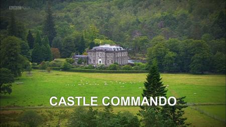 BBC - Castle Commando (2017)