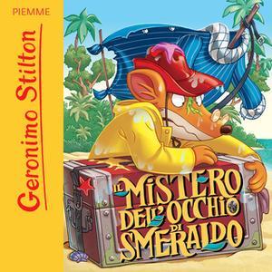 «Il mistero dell'occhio di smeraldo» by Geronimo Stilton