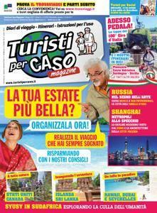 Turisti per Caso Magazine - maggio 2017