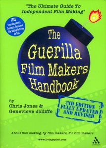 The Guerilla Film Makers Handbook, 2nd edition (Repost)