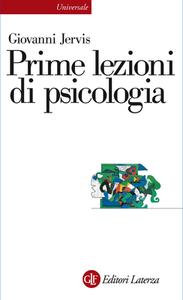 Giovanni Jervis - Prime lezioni di psicologia (2015)