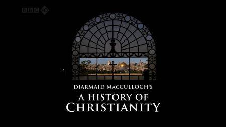BBC - A History of Christianity (2009)