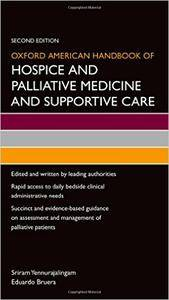 Oxford American Handbook of Hospice and Palliative Medicine and Supportive Care (repost)