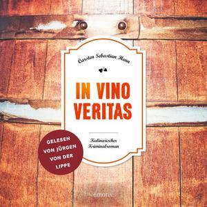 «In Vino Veritas» by Carsten Sebastian Henn
