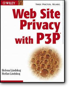 Helena Lindskog, Stefan Lindskog, «Web Site Privacy with P3P»