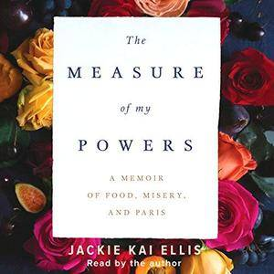 The Measure of My Powers [Audiobook]