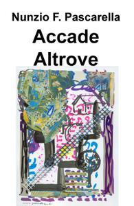 Accade Altrove