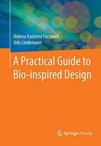 A Practical Guide to Bio-inspired Design (Repost)