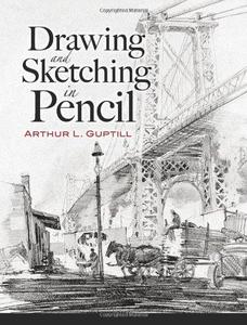Drawing and Sketching in Pencil (Repost)