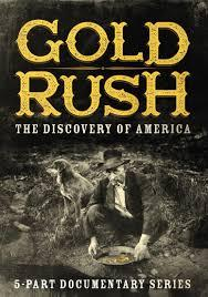 Gold Rush: The Discovery of America (2016)