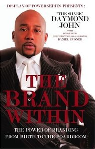 The Brand Within: The Power of Branding from Birth to the Boardroom (Repost)