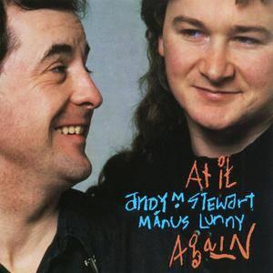 Andy M. Stewart & Manus Lunny - At It Again (1990)