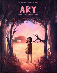 Ary - Tome 1 - Les Yeux D'Isalo