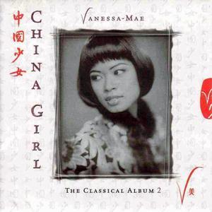 China Girl (The Classical Album 2)