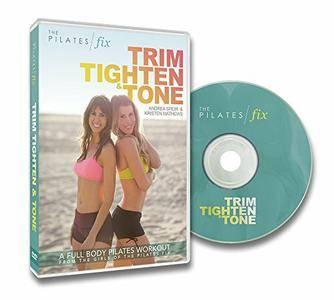 The Pilates Fix Trim Tighten & Tone with Andrea Speir & Kristen Matthews