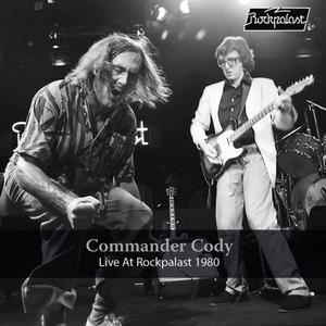 Commander Cody - Live at Rockpalast 1980 (Live, Cologne, 1980) (2019)