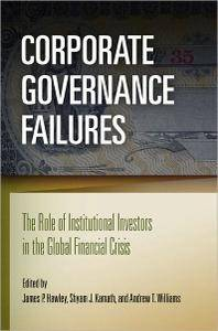 Corporate Governance Failures: The Role of Institutional Investors in the Global Financial Crisis (repost)