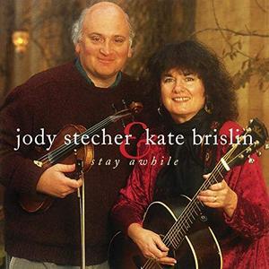Jody Stecher & Kate Brislin - Stay Awhile (1995/2019)