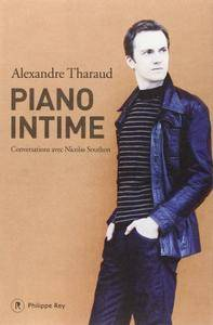 "Alexandre Tharaud, ""Piano intime"""