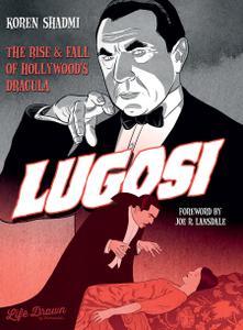 Lugosi - The Rise and Fall of Hollywoods Dracula (2021) (digital) (fylgja