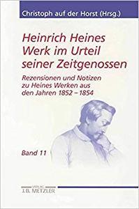 Heinrich Heines Werk im Urteil seiner Zeitgenossen: Rezensionen und Notizen zu Heines Werken aus den Jahren 1852-1854