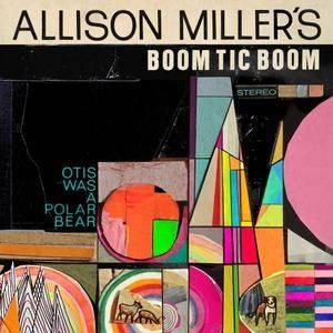 Allison Miller - Otis Was A Polar Bear (2016) [Official Digital Download 24bit/96kHz]
