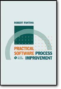 Robert Fantina, «Practical Software Process Improvement»