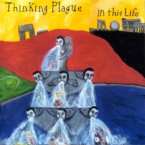 Thinking Plague - In This Life (1989) {2015, Remastered}