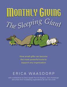 Monthly Giving - The Sleeping Giant: How Small Gifts Can Become Powerful Tools to Support any Organization (repost)
