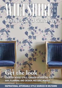 Wiltshire Life - Homes and Garden Supplement