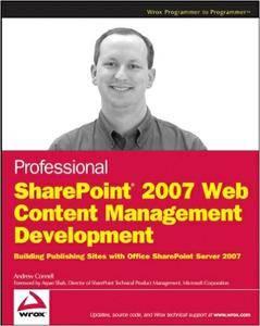 Professional SharePoint 2007 Web Content Management Development (Repost)