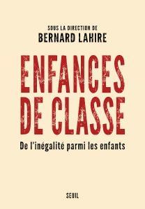 """Collectif, """"Enfances de classe : De l'inégalité parmi les enfants"""""""