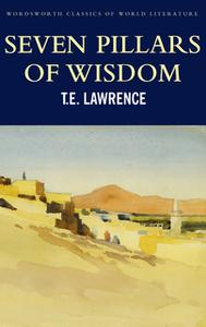«Seven Pillars of Wisdom» by T. E. Lawrence