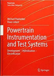 Powertrain Instrumentation and Test Systems: Development - Hybridization - Electrification [Repost]