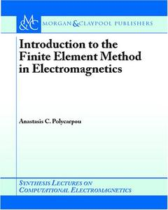 Introduction to the Finite Element Method in Electromagnetics