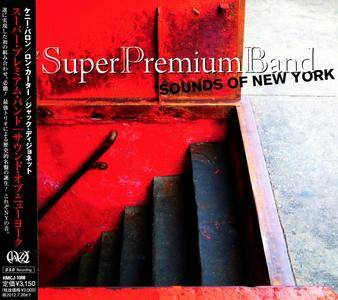 The Super Premium Band - Sounds Of New York (2011) {Happinet Corp. Japan DSD HMCJ-1008}