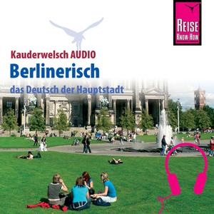 «Kauderwelsch Audio: Berlinerisch» by Sibylle Kohls