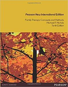 Family Therapy: Pearson New International Edition: Concepts and Methods [Repost]