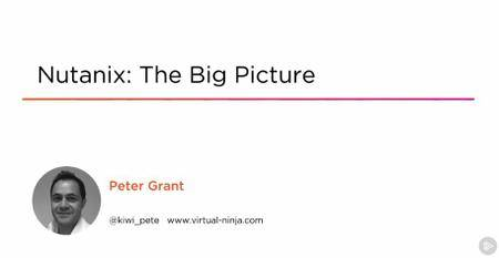 Nutanix: The Big Picture