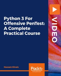 Python 3 For Offensive PenTest: A Complete Practical Course