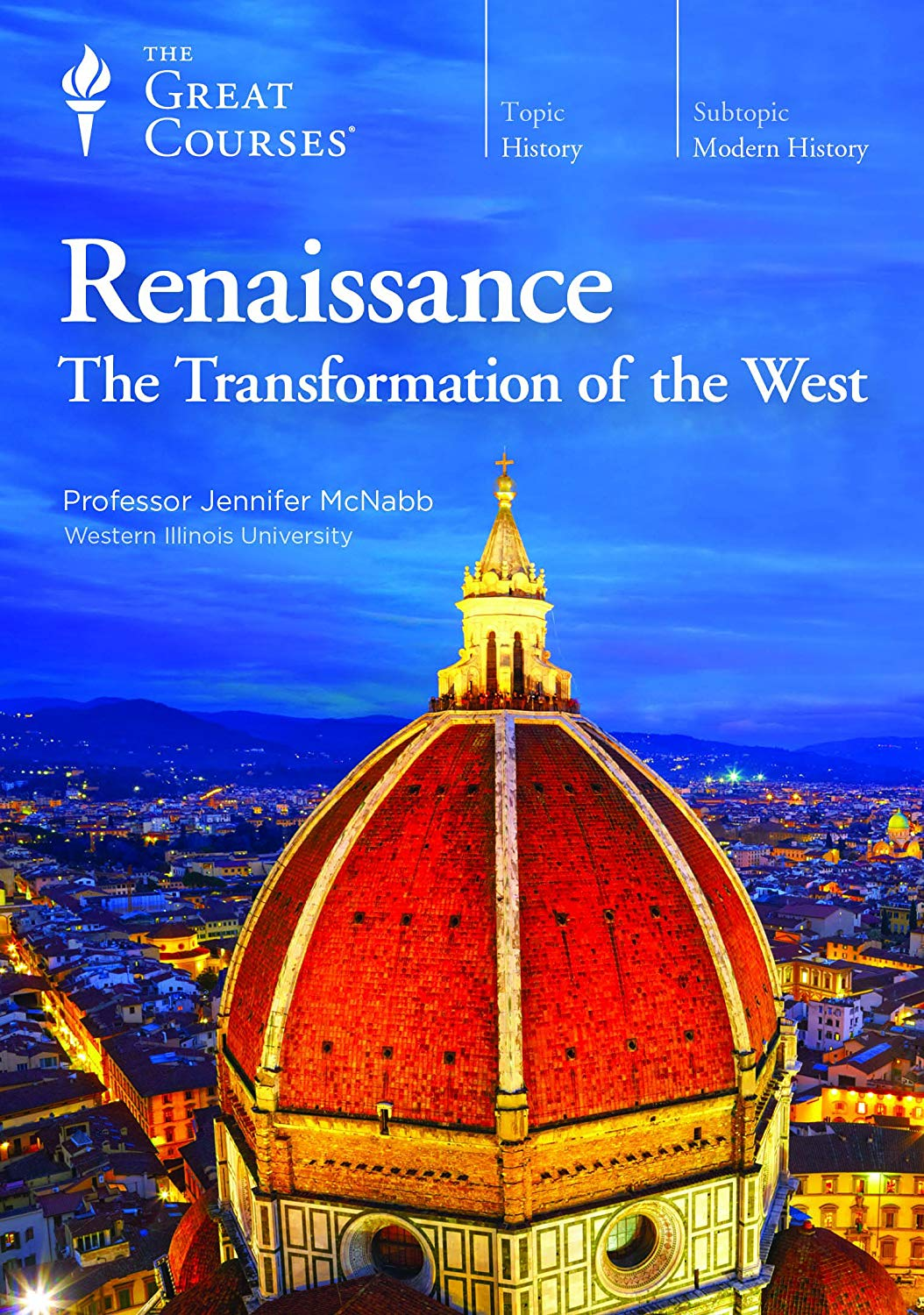 Renaissance: The Transformation of the West - The Great Courses