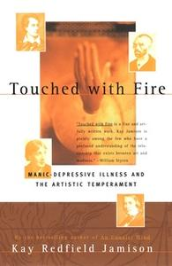 «Touched With Fire» by Kay Redfield Jamison