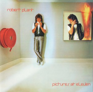 Robert Plant - Pictures At Eleven (1982) [2007, Remastered, Bonus Tracks]
