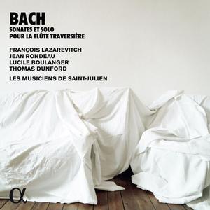 François Lazarevitch, Jean Rondeau, Lucile Boulanger - Bach: Sonates & solo pour la flûte traversière (2019)