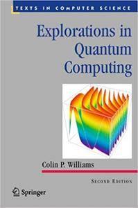 Explorations in Quantum Computing (Repost)